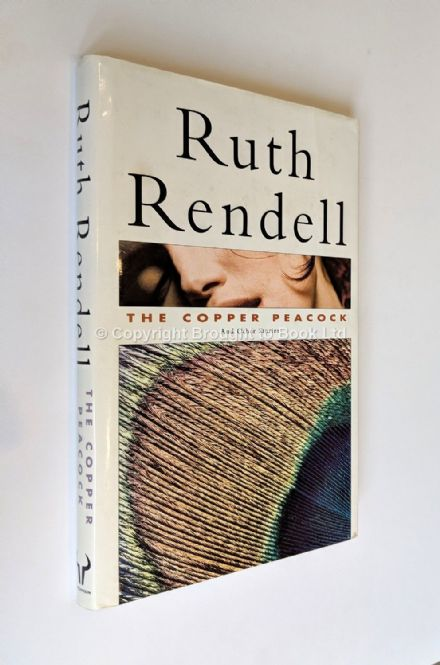 The Copper Peacock and Other Stories by Ruth Rendell​​​​​​​ First Edition Hutchinson 1991